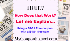Caroline's Coupon Tips:  How to use a B1G1 Free coupon with a BOGO Sale