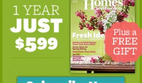 Better Homes and Gardens Magazine Subscription Only $0.50 Per Issue + Free Gift