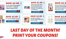 END OF MONTH!  Print these coupons right away!!