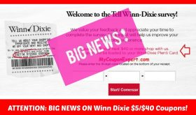 IMPORTANT info on the Winn Dixie $5 off $40 Survey Coupon!