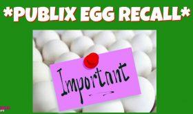 IMPORTANT INFO – PUBLIX EGG RECALL!