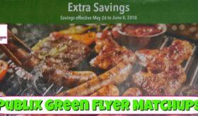 Publix GREEN Flyer Matchups May 26th – June 8th!