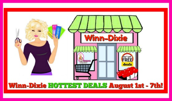 Winn Dixie HOTTEST DEALS August 1st – 7th!