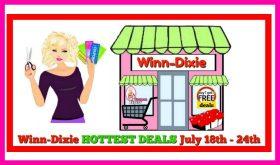 Winn Dixie HOTTEST DEALS July 18th – 24th!