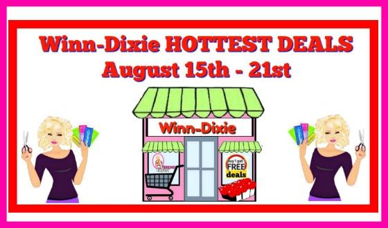 Winn Dixie HOTTEST DEALS August 15th – 21st!!