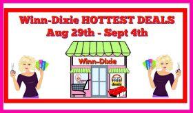 Winn Dixie HOTTEST DEALS August 29th – September 4th!