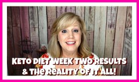 KETO DIET WEEK TWO UPDATE and WEIGH IN RESULTS!