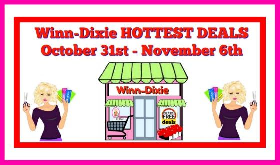 Winn Dixie HOTTEST DEALS October 31st – Nov 6th!