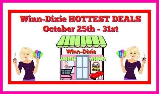 Winn Dixie HOTTEST DEALS October 25th – 31st!!