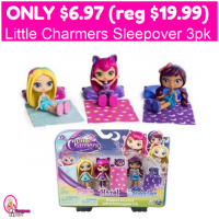 Little Charmers Sleepover 3 Pack Only $6.97 (reg $19.99)!