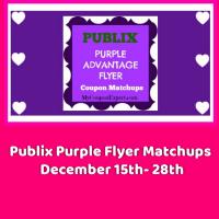 Publix Purple Flyer Matchups December 15th – 28th!