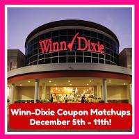 Winn Dixie Matchups and HOT DEALS December 5th – 11th!